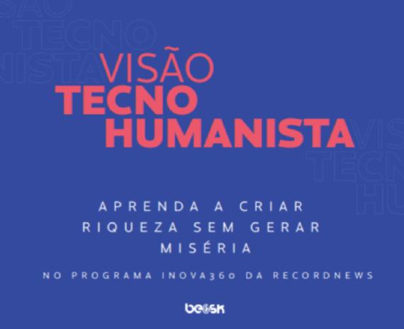 Visão Tecno-Humanista
